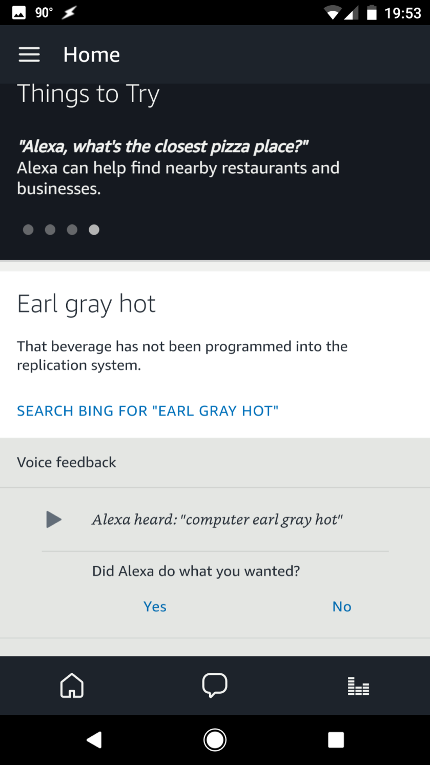 "Requesting a Early Grey. Hot. From Alexa via the ""Computer"" wake word."